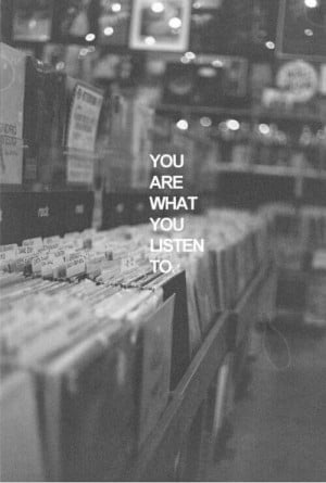 You are what you listen to ♬