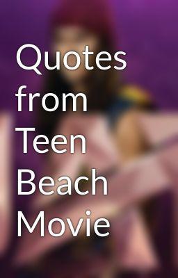 Teen Beach Movie Quotes