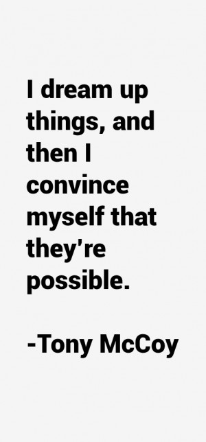 Tony McCoy Quotes & Sayings