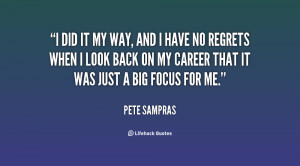 quote-Pete-Sampras-i-did-it-my-way-and-i-138685_1.png