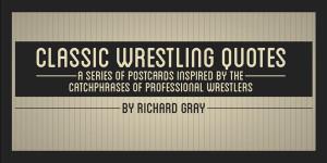 Classic Wrestling Quotes (Postcard Series)