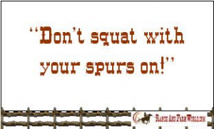 little cowboy quotes - www.ranchandfarmworld.com