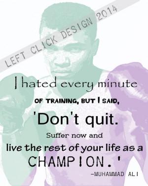 Printable Inspirational Quotes- Muhammad Ali. 8x10
