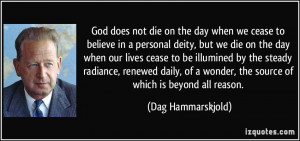 God does not die on the day when we cease to believe in a personal ...