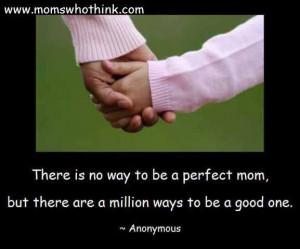 Perfect Mom Quote