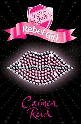 Rebel Girl (Secrets at St Jude's, #4)