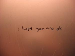 Are You Okay Quotes I am okay