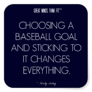 Baseball Quote Goals For...