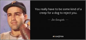 Joe Garagiola Quotes
