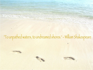 Unpathed Water Famous William Shakespeare Quotes