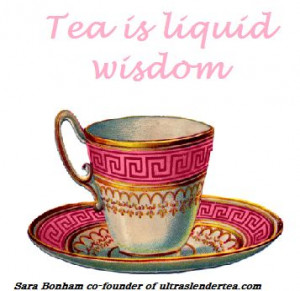 Tea is liquid wisdom, quote