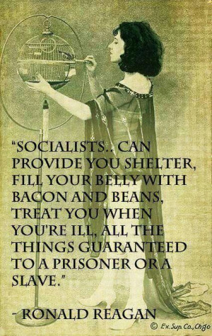 Socialists quote by Ronald Reagan
