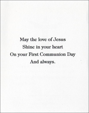 Related to : First Holy Communion Card Sayings