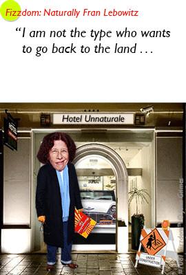 fizzdom.com fran lebowitz writer metropolitan life martini hotel ...
