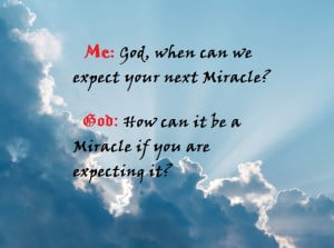 Miracle Quotes God's miracle