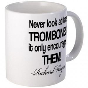 Trombone Quote Coffee Mug