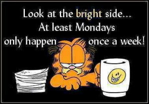 Bright side of Monday funny facebook quote