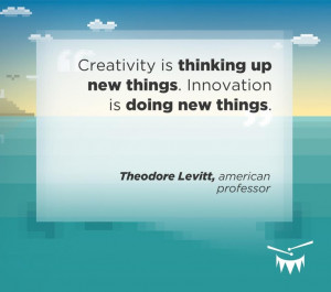 Creativity is thinking up new things. #Innovation is doing new things ...