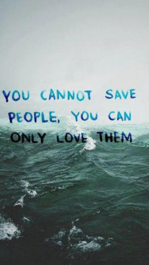 Can't save people #quotes