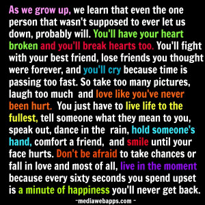 Time To Grow Up Quotes Through rough times.