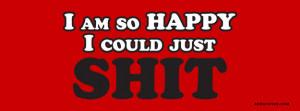 Funny-Sayings--I-Am-So-Happy--16872.jpg