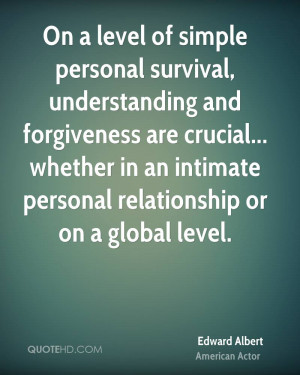 ... whether in an intimate personal relationship or on a global level