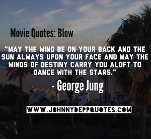 johnny depp movie quotes in the movie blow starring johnny depp may ...