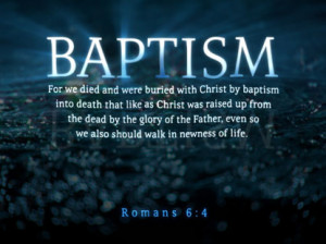 BAPTISM....NOTHING TO DO WITH WATER