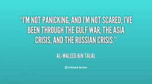 quote-Al-Waleed-Bin-Talal-im-not-panicking-and-im-not-scared-32619.png