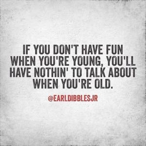 earl dibbles jr quotes true that