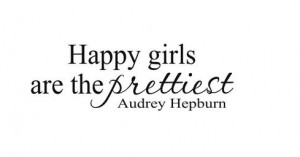 Audrey Hepburn Quotes Happy Girls Audrey hepburn quotes happy