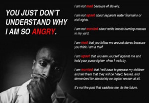 you just don't understand why I'm so ANGRY!!!