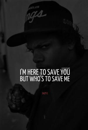 Eazy E Quotes