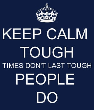 When things get tough ...