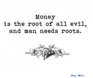 Zen Mac quote 8: rotten roots