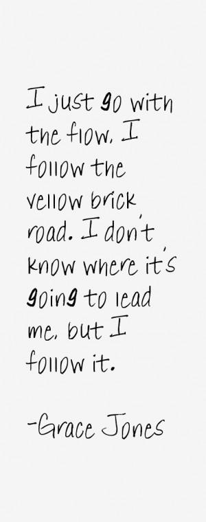 Grace Jones Quotes
