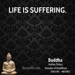 Buddha quote life is suffering