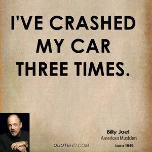 Billy Joel Car Quotes
