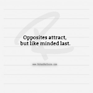 opposites attract-like minded-last-quote-relationship-seekerohan ...