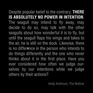Intentions - Andy Andrews, The Noticer