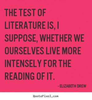... elizabeth drew more life quotes friendship quotes love quotes