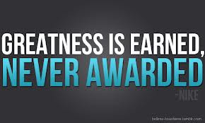 Greatness is a road leading towards the unknown.
