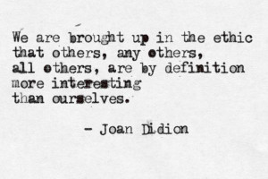 joan didion, quote,