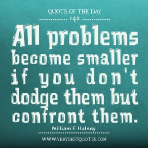 problems Quotes, Quote of The Day
