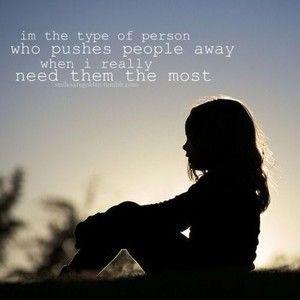 Pushing People Away Quotes, Push Away Quotes, Life, Hmmm Hmm, Push Me ...
