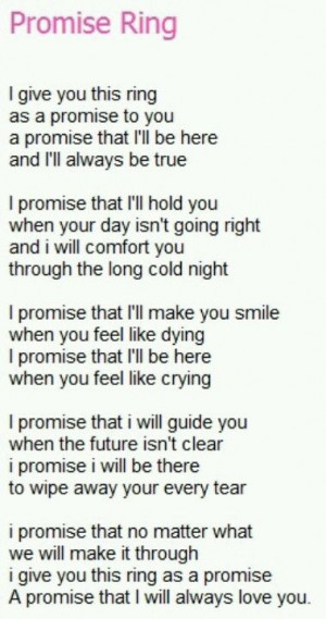 Promise Ring Vow. I would have to add my own promises to you, like ...