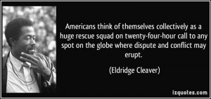 Americans think of themselves collectively as a huge rescue squad on ...