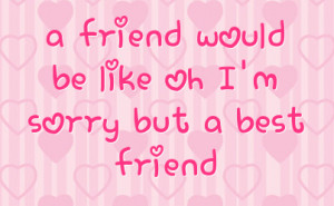 sorry best friend quotes quotes i thought you were my i m