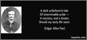 dark unfathom'd tide Of interminable pride — A mystery, and a ...