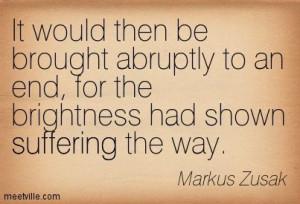 ... /quotes/Quotation-Markus-Zusak-suffering-Meetville-Quotes-2861.jpg